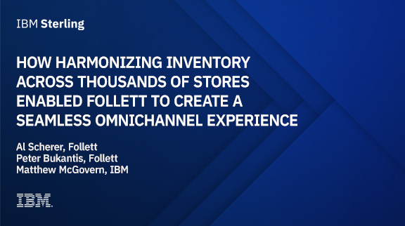 How harmonizing inventory across thousands of stores enabled Follett to create a seamless omnichannel experience