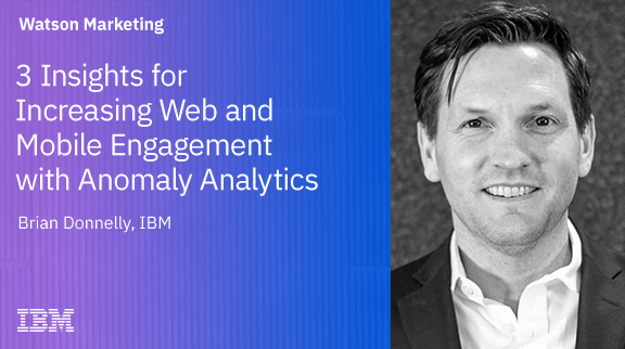 3 Insights for Increasing Web and Mobile Engagement with Anomaly Analytics