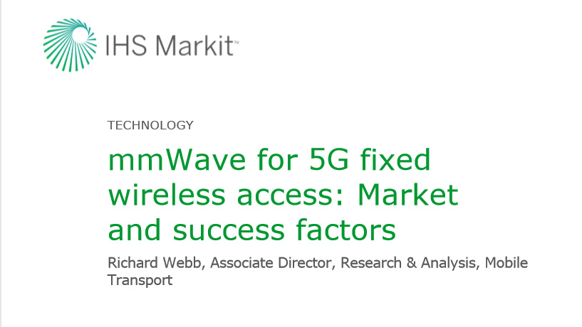 IHS Markit Webinar Companion Report - 5G Fixed Wireless Access