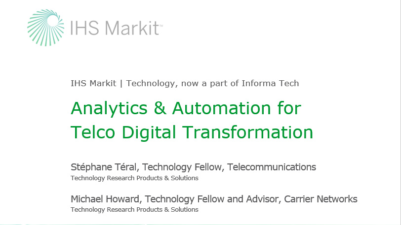 IHS Markit Webinar Companion Report - Analytics & Automation for Telco Digital Transformation